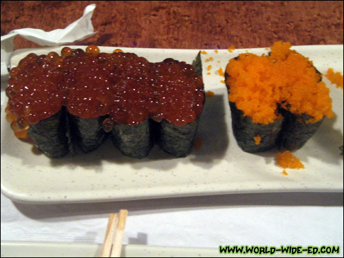 2 orders of Ikura (salmon roe) and 2 orders of Masago (smelt egg)