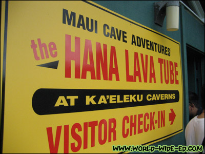 The Hana Lava Tube at Ka`eleku Caverns - Visitor Check In